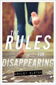 The Rules for Disappearing by Ashley Elston