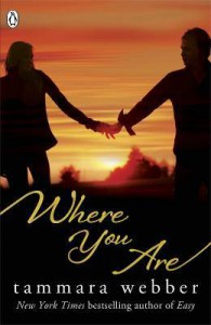 Where You Are by Tammara Webber