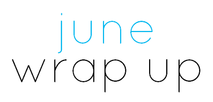 JUNE-WRAP-UP