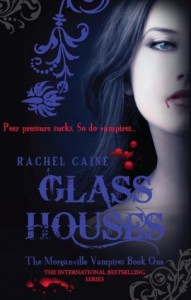 Glass Houses by Rachel Caine