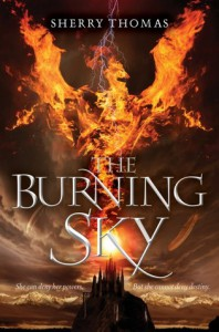 DNF: The Burning Sky by Sherry Thomas