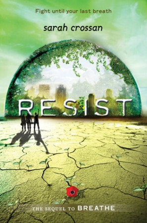 Resist by Sarah Crossan