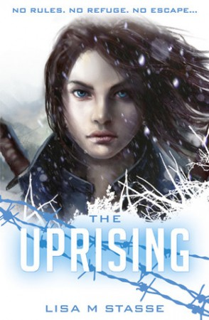 The Uprising by Lisa M. Stasse