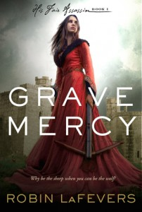 Grave Mercy by R.L LaFevers