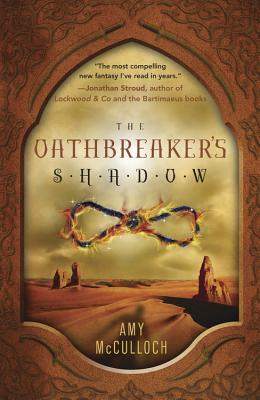 The Oathbreaker's Shadow by Amy McCulloch
