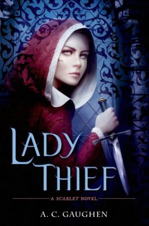 Lady Thief by A. C. Gaughen