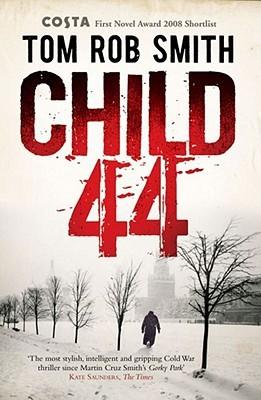 Child 44 by Tom Rob Smith
