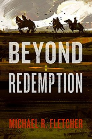 DNF: Beyond Redemption by Michael R.Fletcher