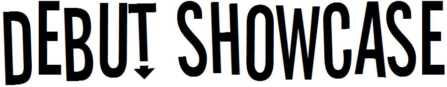 debut showcase