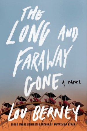 Book Club: The Long and Faraway Gone by Lou Berney
