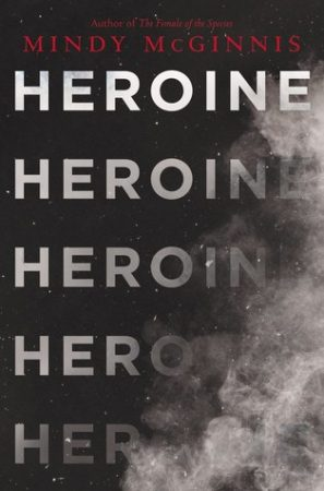 Review: Heroine by Mindy McGinnis