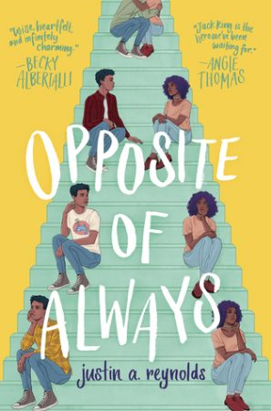 Review: Opposite of Always by Justin A. Reynolds