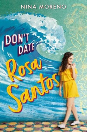 Review: Don't Date Rosa Santos by Nina Moreno