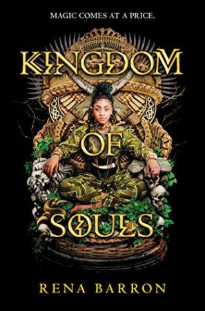 Review: Kingdom of Souls by Rena Barron