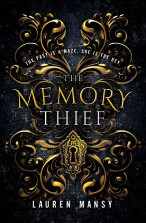 Blog Tour: The Memory Thief by Lauren Mansy