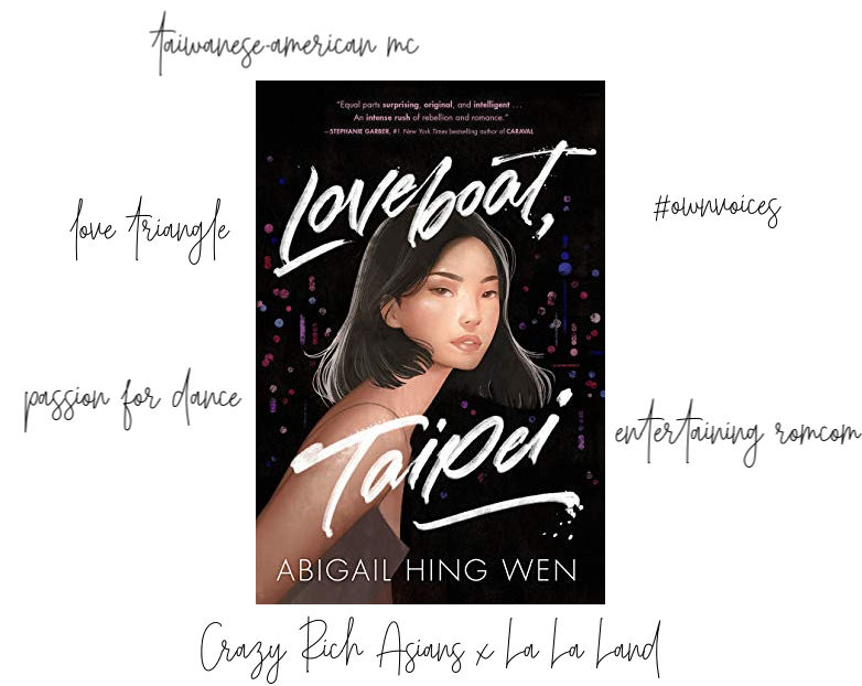Loveboat Taipei cover and info: taiwanese american mc, #ownvoices, passion for dance, crazy rich asians x la la land