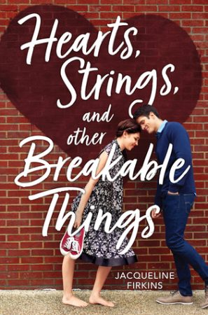 Review: Hearts, Strings, and Other Breakable Things by Jacqueline Firkins