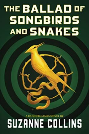 Book Review: The Ballad of Songbirds and Snakes by Suzanne Collins