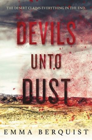 Book Review: Devils Unto Dust by Emma Berquist