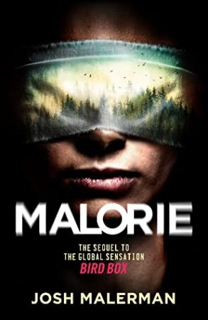 Book Review: Malorie by Josh Malerman