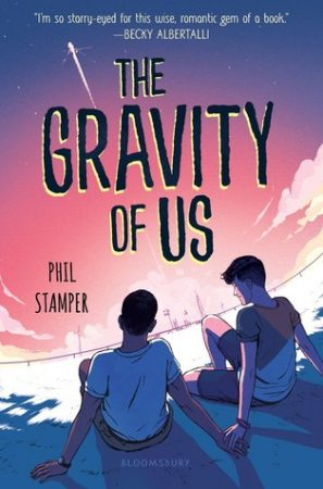 Book Review: The Gravity of Us by Phil Stamper