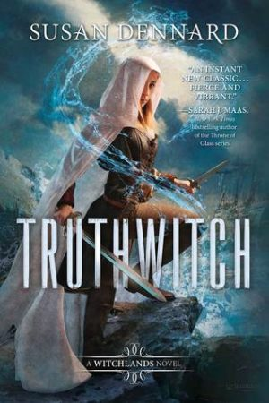 Book Review: Truthwitch by Susan Dennard
