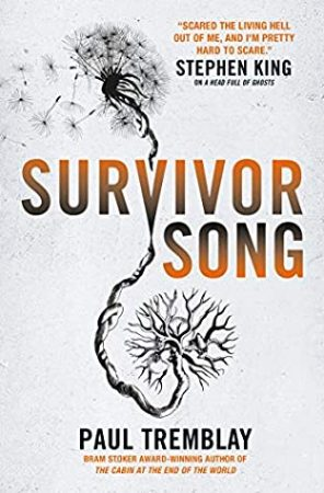 Book Review: Survivor Song by Paul Tremblay