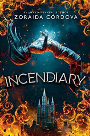 Book Review: Incendiary by Zoraida Córdova