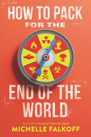Book Review: How to Pack for the End of the World by Michelle Falkoff