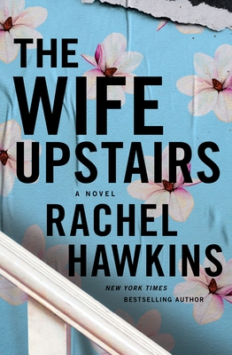 Book Review: The Wife Upstairs by Rachel Hawkins