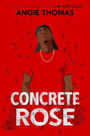 Book Review: Concrete Rose by Angie Thomas