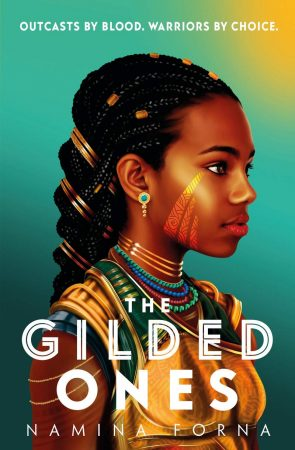 Book Review: The Gilded Ones by Namina Forna