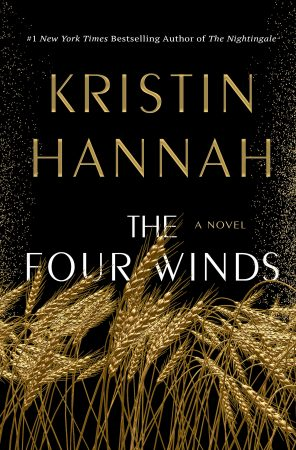 Book Review: The Four Winds by Kristin Hannah