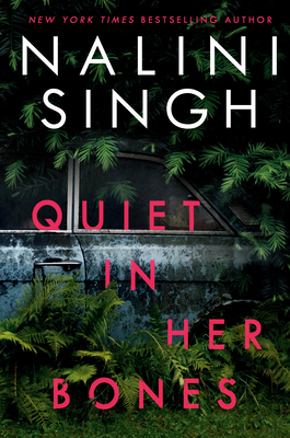 Book Review: Quiet in Her Bones by Nalini Singh