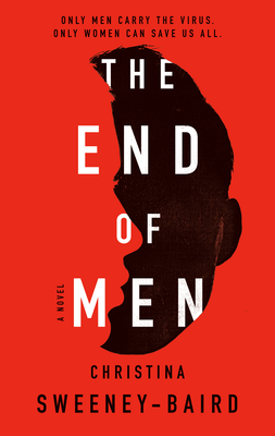 Book Review: The End of Men by Christina Sweeney-Baird