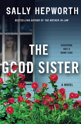 Book Review: The Good Sister by Sally Hepworth