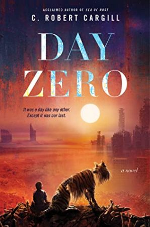 Book Review: Day Zero by C. Robert Cargill