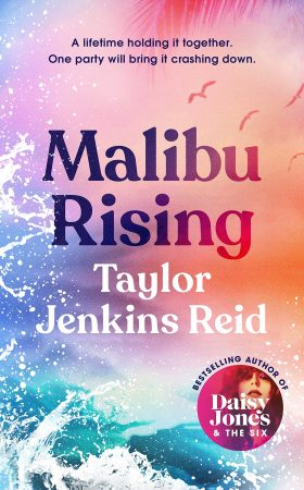 Book Review: Malibu Rising by Taylor Jenkins Reid